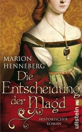 Entscheidung der Magd - Buchcover Historischer Roman