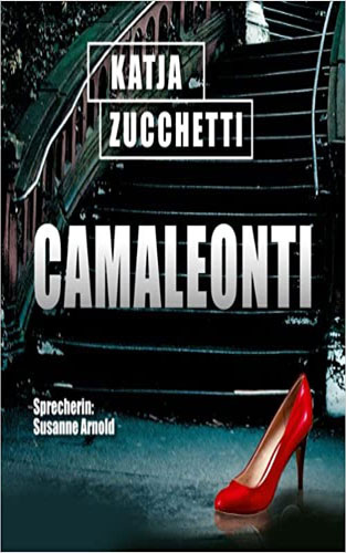 Camaleonti - Cover Hörbuch Thriller