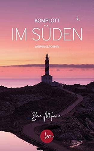 Komplott im Süden - Buchcover Thriller, Mallorcaroman